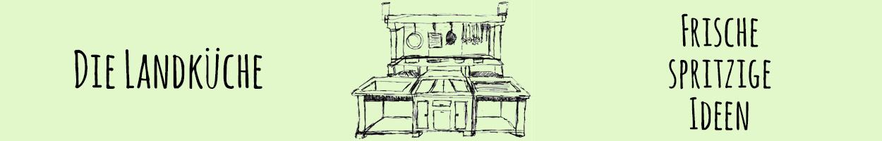 Die Landküche